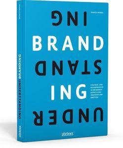 Understanding Branding von Hensel,  Daniela