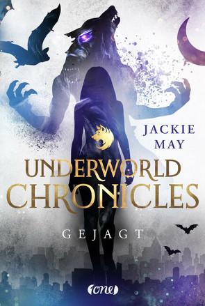 Underworld Chronicles – Gejagt von May,  Jackie, Pannen,  Stephanie