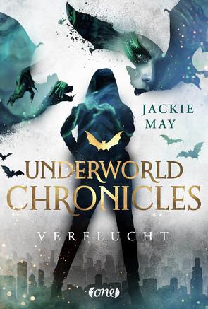 Underworld Chronicles – Verflucht von May,  Jackie, Pannen,  Stephanie