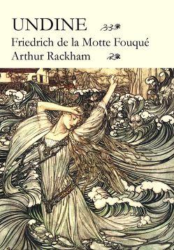 Undine von de la Motte Fouqué,  Friedrich, Rackham,  Arthur