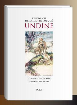 Undine von Fouqué,  Friedrich de la Motte, Rackham,  Arthur