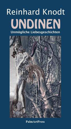 Undinen von Dauerer,  Gabriela, Knodt,  Reinhard