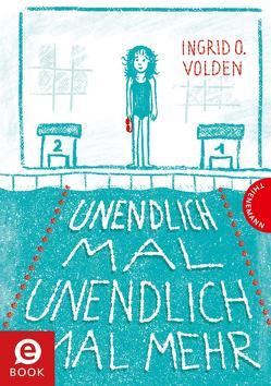 Unendlich mal unendlich mal mehr von Horstschäfer,  Felicitas, Ovedie Volden,  Ingrid, Pröfrock,  Nora