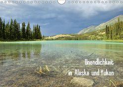 Unendlichkeit in Alaska und Yukon (Wandkalender 2019 DIN A4 quer) von Gerhardt,  Jana