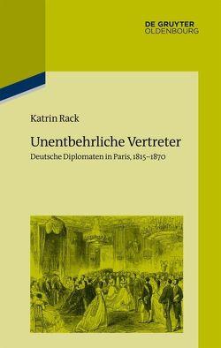 Unentbehrliche Vertreter von Rack,  Katrin