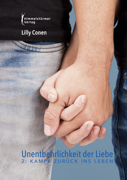 Unentbehrlichkeit der Liebe 2 von Conen,  Lilly