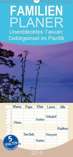 Unentdecktes Taiwan: Gebirgsinsel im Pazifik – Familienplaner hoch (Wandkalender 2019 , 21 cm x 45 cm, hoch) von CALVENDO