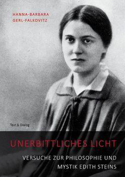 Unerbittliches Licht von Gerl-Falkovitz,  Hanna-Barbara