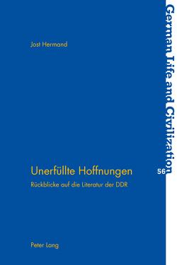 Unerfüllte Hoffnungen von Hermand,  Jost