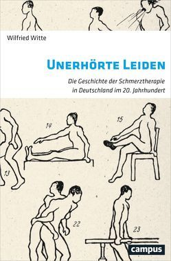 Unerhörte Leiden von Witte,  Wilfried