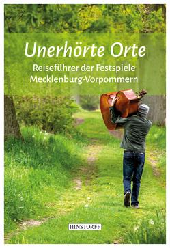 Unerhörte Orte von Forsthoff,  Christoph, Martens,  Holger