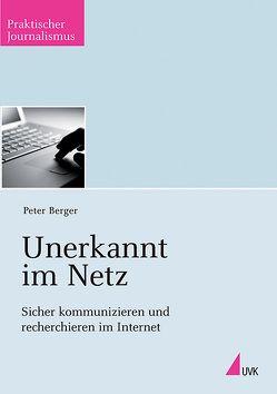 Unerkannt im Netz von Berger,  Peter