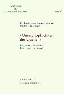 Unerschöpflichkeit der Quellen von Breitenstein,  Urs, Cesana,  Andreas, Hug,  Martin