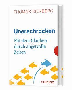 Unerschrocken von OFMCap,  Thomas Dienberg