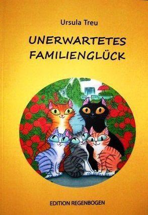 Unerwartetes Familienglück von Treu,  Ursula