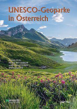 UNESCO-Geoparke in Österreich von Hejl,  Ewald, Ibetsberger,  Horst, Steyrer,  Hans