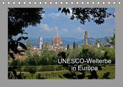 UNESCO-Welterbe in Europa (Tischkalender 2019 DIN A5 quer) von Falk,  Dietmar