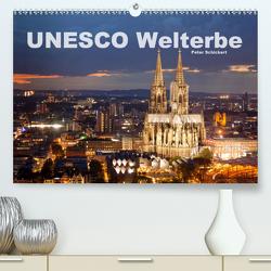 Unesco Welterbe (Premium, hochwertiger DIN A2 Wandkalender 2021, Kunstdruck in Hochglanz) von Schickert,  Peter