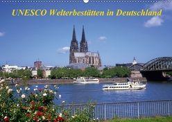 UNESCO Welterbestätten in Deutschland (Wandkalender 2018 DIN A2 quer) von Reupert,  Lothar