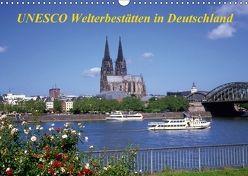 UNESCO Welterbestätten in Deutschland (Wandkalender 2018 DIN A3 quer) von Reupert,  Lothar