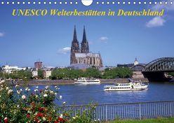 UNESCO Welterbestätten in Deutschland (Wandkalender 2019 DIN A4 quer) von Reupert,  Lothar