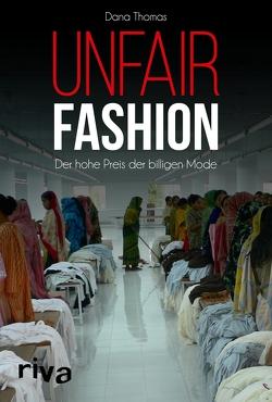 Unfair Fashion von Thomas,  Dana