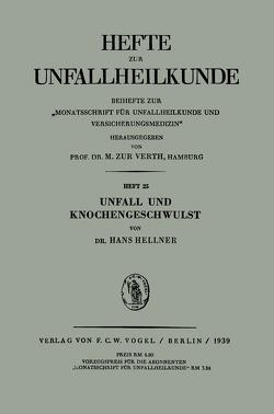 Unfall und Knochengeschwulst von Hellner,  H.