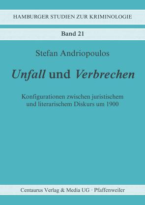 Unfall und Verbrechen von Andriopoulos,  Stefan