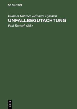 Unfallbegutachtung von Günther,  Eckhard, Hymmen,  Reinhard, Rostock,  Paul