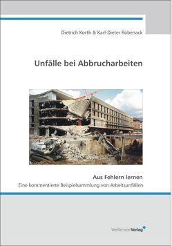 Unfälle bei Abbrucharbeiten von Korth,  Dietrich, Röbenack,  Karl D