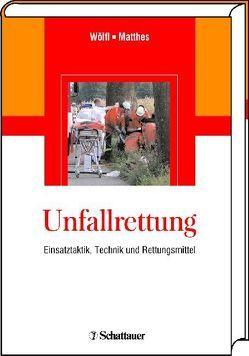 Unfallrettung von Matthes,  Gerrit, Wölfl,  Christoph