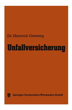 Unfallversicherung von Grewing,  Heinrich