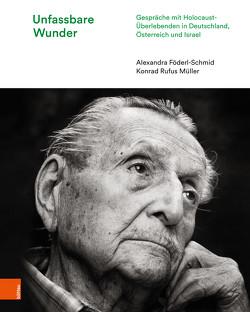 Unfassbare Wunder von Föderl-Schmid,  Alexandra