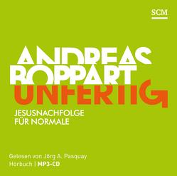 Unfertig – Hörbuch (MP3) von Boppart,  Andreas, Pasquay,  Jörg A.