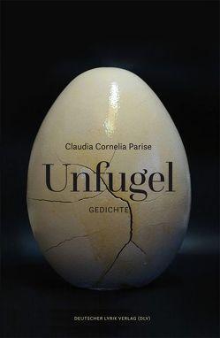 Unfugel von Parise,  Claudia C