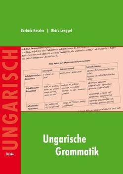Ungarische Grammatik von Horvath,  Katalin, Keszler,  Borbala, Lengyel,  Klara