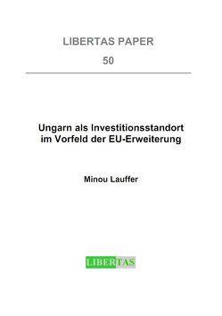 Ungarn als Investitionsstandort im Vorfeld der EU-Erweiterung von Lauffer,  Minou