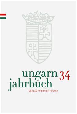 Ungarn-Jahrbuch 34 (2018) von Lengyel,  Zsolt K