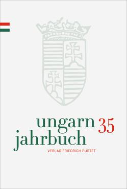 Ungarn-Jahrbuch 35 (2019) von Lengyel,  Zsolt K