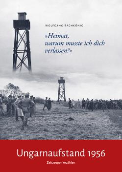 Ungarnaufstand 1956 von Bachkönig,  Wolfgang