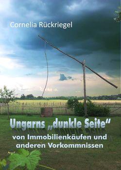 """Ungarns """"dunkle Seite"""" von Cornelia,  Rückriegel"""
