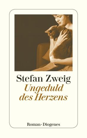 Ungeduld des Herzens von Zweig,  Stefan