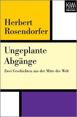 Ungeplante Abgänge von Rosendorfer,  Herbert