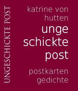 ungeschickte post von Hutten,  Katrine von