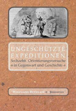 Ungeschützte Expeditionen von Butzlaff,  Wolfgang