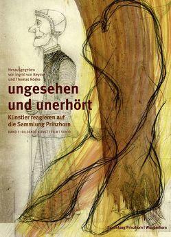 Ungesehen und Unerhört. Band 1 von Beyme,  Ingrid von, Roeske,  Thomas