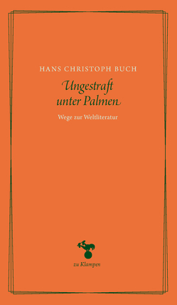 Ungestraft unter Palmen von Buch,  Hans Christoph, Hamilton,  Anne