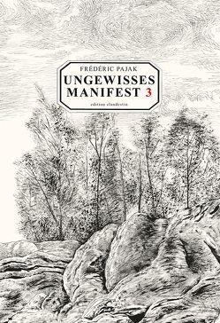 Ungewisses Manifest 3 von Pajak,  Frédéric