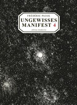 Ungewisses Manifest 4 von Pajak,  Frédéric