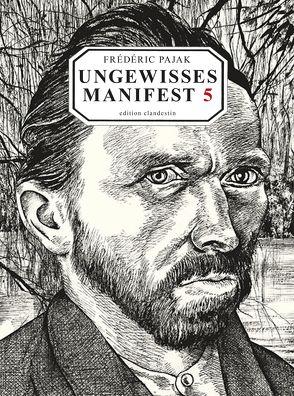 Ungewisses Manifest 5. Vincent van Gogh von Nizon,  Paul, Pajak,  Frédéric